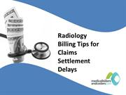 Radiology Billing Tips for Claims Settlement Delays
