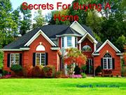 Some Secrets for Buying a Home | Rokella Jeffrey