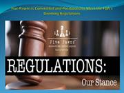 The FDA Regulations - Our Stance