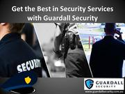 Get the Best in Security Services with Guardall Security