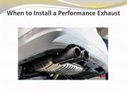 When to Install a Performance Exhaust