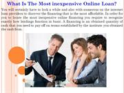 What Is The Most inexpensive Online Loan