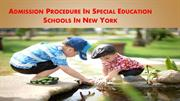 Admission Procedure In Special Education Schools In New York