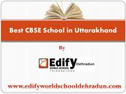 Best CBSE School in Uttarakhand