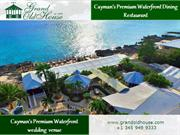 How to Enjoy an Alluring Evening in a Waterfront Restaurant in Cayman