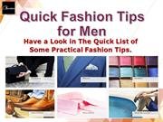 Quick Fashion Tips for Men by Xwalker
