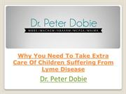 Why You Need To Take Extra Care Of Children Suffering From Lyme Diseas