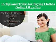 10 Tips and Tricks for Buying Clothes Online