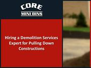 Hiring a Demolition Services Expert for Pulling Down Constructions