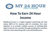 My 24 Hour Income Review