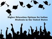 Higher Education Options for Indian Students in the US