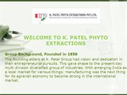 K. PATEL PHYTO EXTRACTIONS