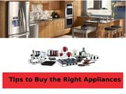 Tips to Buy the Right Appliances