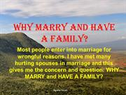 Why Marry and Have a Family?