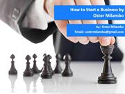 How to Start a Business by OsterMilambo
