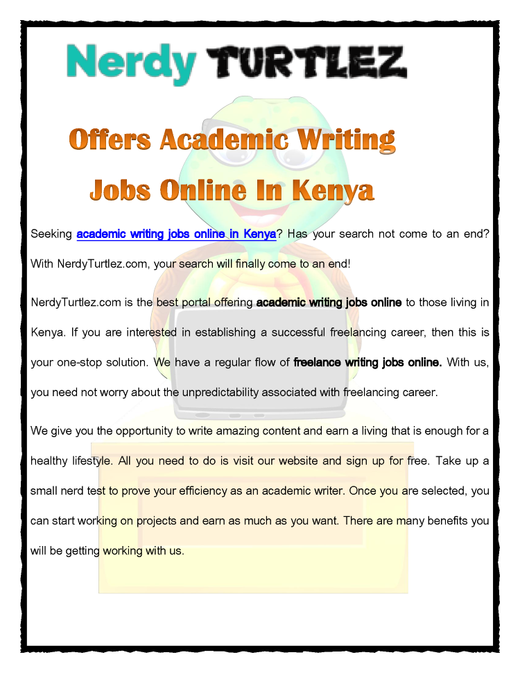 freelance writing jobs in kenya The other big player in the freelancing world is elancecom this website covers  a wide range of freelancing jobs in kenya ranging from graphic design, writing,.