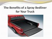 The Benefits of a Spray Bedliner for Your Truck