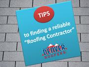 Tips to finding a reliable Roofing Contractor