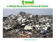 Electronic Waste Recyclers in Fresno, Clovis