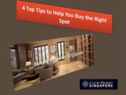 4 Top Tips to Help You Buy the Right Spot