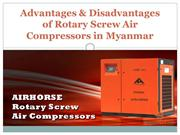 Advantages & Disadvantages of Rotary Screw Air Compressors in Myanmar