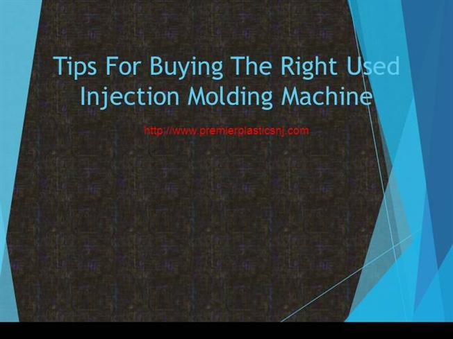 Tips for Buying the Right Used Injection Molding Machine