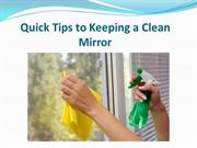 Quick Tips to Keeping a Clean Mirror