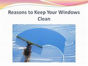 Reasons to Keep Your Windows Clean