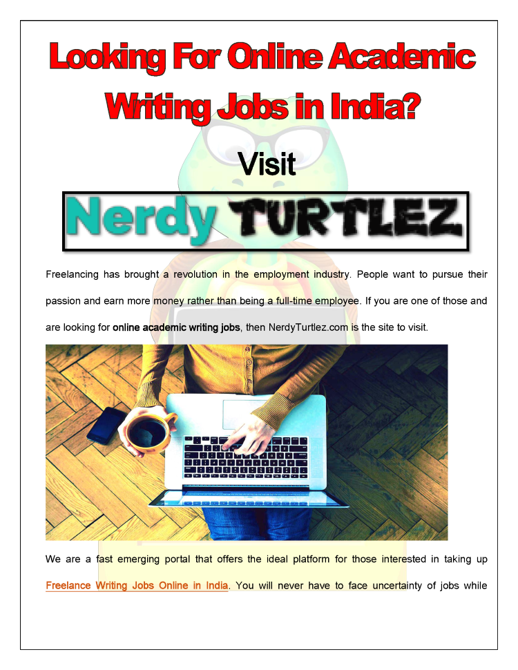 looking for online academic writing jobs in nerdy turt  looking for online academic writing jobs in nerdy turtlez