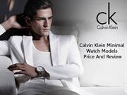 Calvin Klein Minimal Watch Models Price And Review