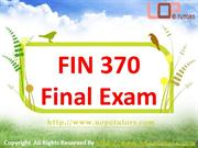 FIN 370 Final Exam Questions & Answers
