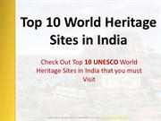 Top 10 World Heritage Sites in India