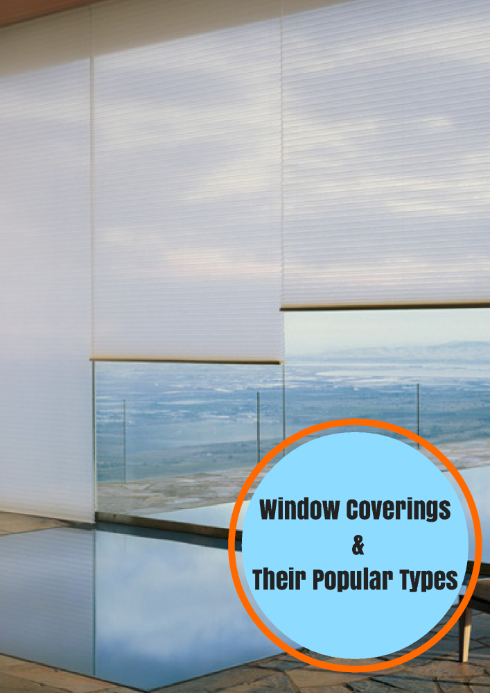 Window coverings their popular types authorstream for Types of window coverings