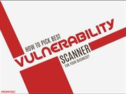 How to Pick Best Vulnerability Scanner for Your Business?
