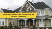 Home Improvement Tips That Increase The Value Of Your Home