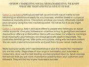 Option 1 marketing Social Media Marketing We Know What You Want And We