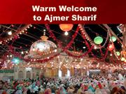 Warm Welcome to Ajmer Sharif