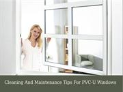 Cleaning And Maintenance Tips For PVC-U Windows