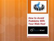 How to Avoid Problems With Your Web Host
