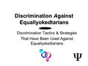 Discrimination Against Equallyokedtarians-Human Rights
