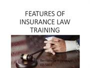 Features Of Insurance Law Training