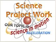 science project of nikhil(acceleration)