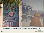 Gaffiti & Vintage Photos. Athens