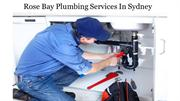 Rose Bay Plumbing Services In Sydney