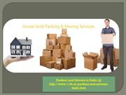 Home Shifting Made Easier By Professional Packers and Movers in Delhi