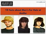 10 Facts about Men's Fur Hats at Amifur