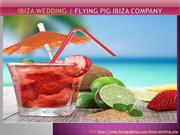 Ibiza wedding  Flying Pig Ibiza Company