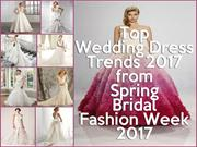 Top Wedding Dress Trends 2017 from Spring Bridal Fashion Week 2017