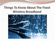 Things To Know About The Fixed Wireless Broadband