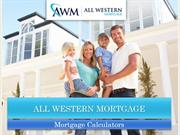 Standard Mortgage Calculator | All Western Mortgage